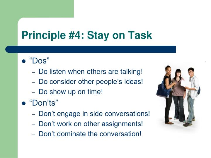 Principle #4: Stay on Task
