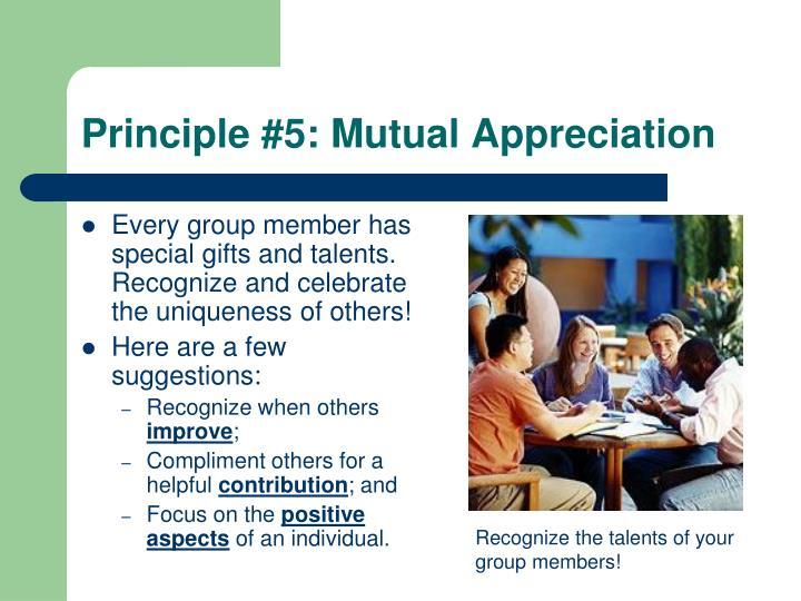 Principle #5: Mutual Appreciation