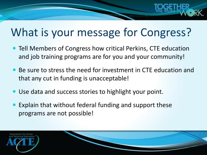 What is your message for Congress?