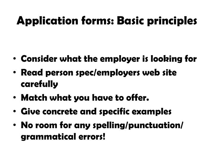 Application forms: Basic principles