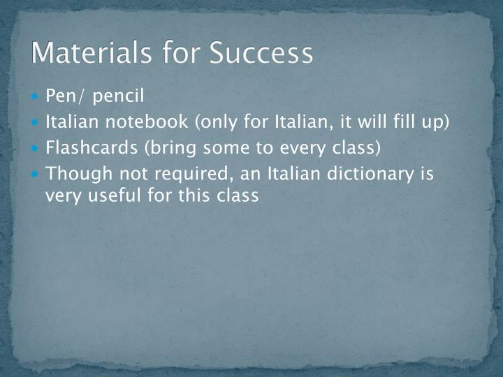 Materials for Success