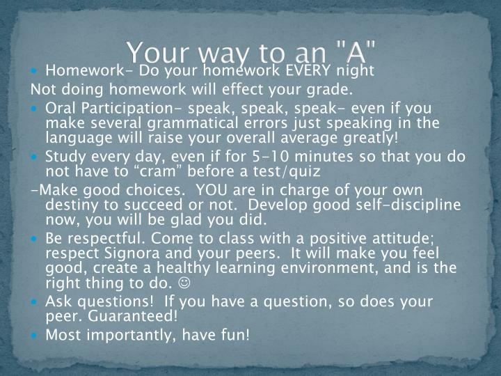 "Your way to an ""A"""