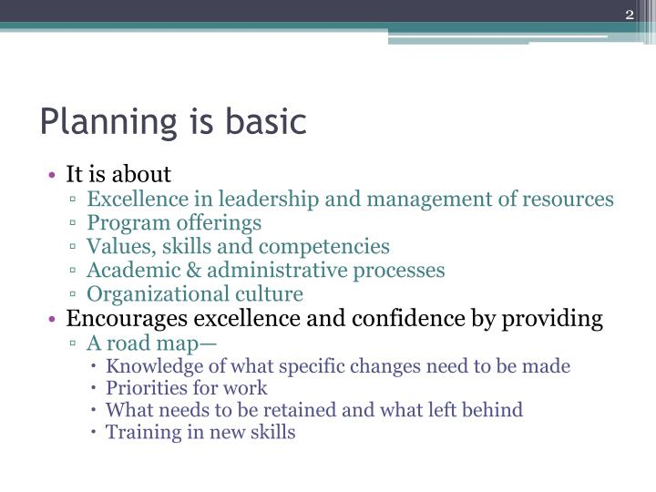 Planning is basic