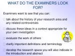 what do the examiners look for1