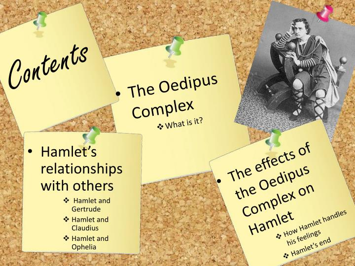 oedipus relationship between hamlet and gertrude Summary: act iii, scene iv in gertrude's chamber, the queen and polonius wait for hamlet's arrival polonius plans to hide in order to eavesdrop on gertrude's confrontation with her son, in.