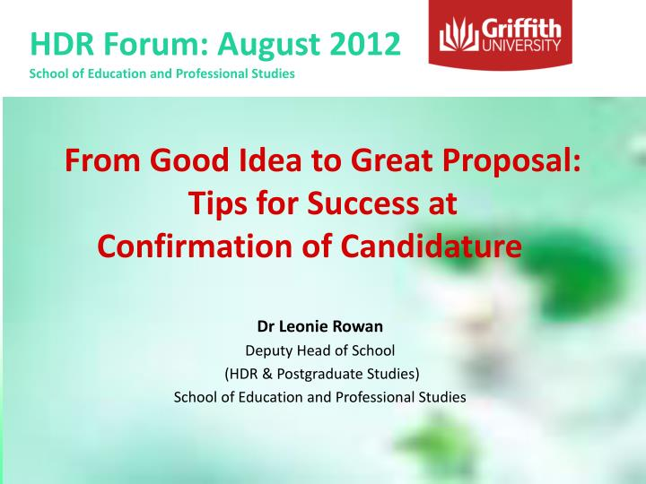 from good idea to great proposal tips for success at confirmation of candidature n.