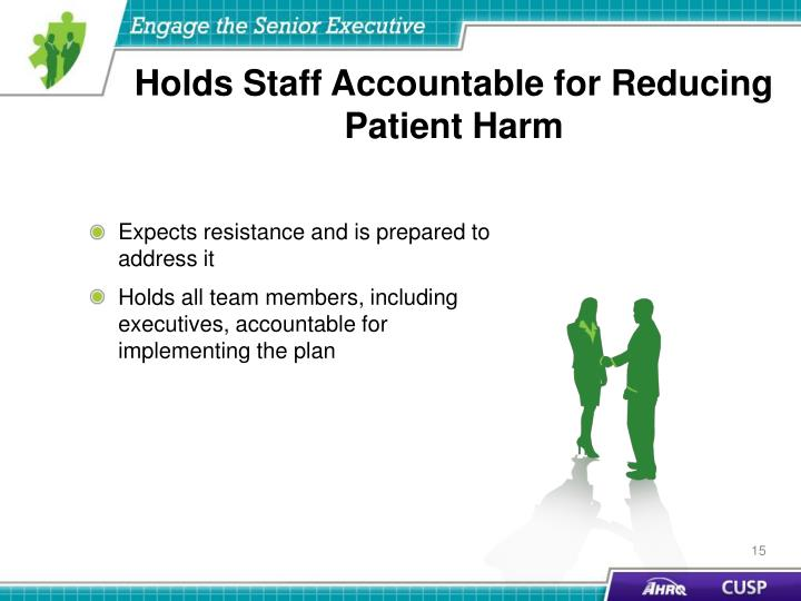 Holds Staff Accountable for Reducing Patient Harm