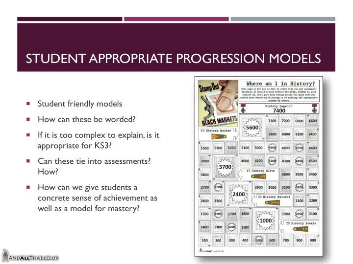 Student appropriate progression models