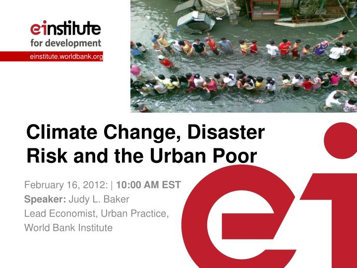 climate change disaster risk and the urban poor n.
