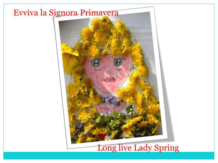 Evviva la Signora Primavera