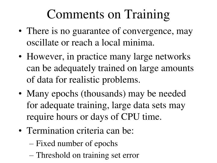 Comments on Training