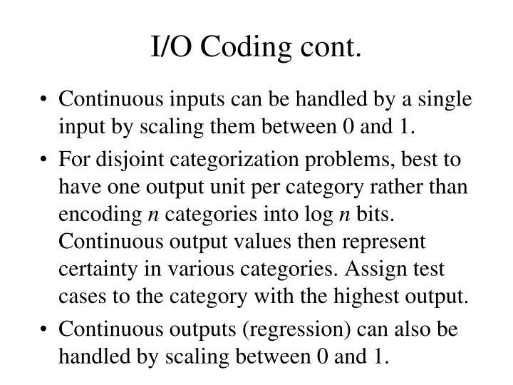 I/O Coding cont.