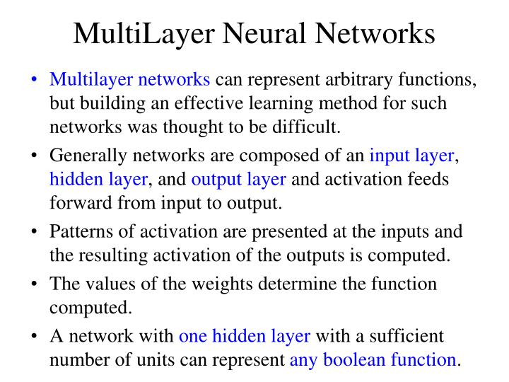 Multi layer neural networks