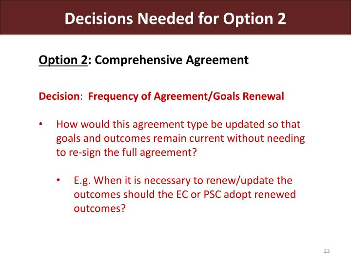 Decisions Needed for Option 2