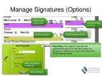 manage signatures options