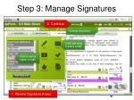 step 3 manage signatures