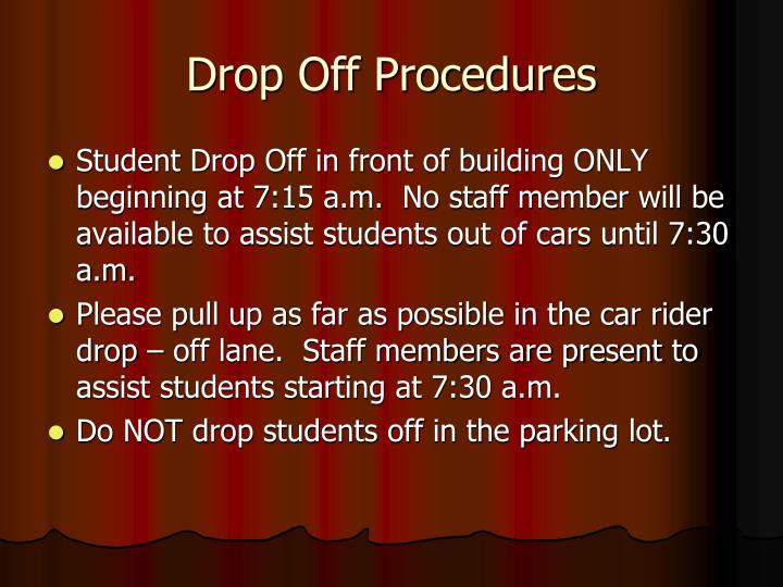 Drop Off Procedures