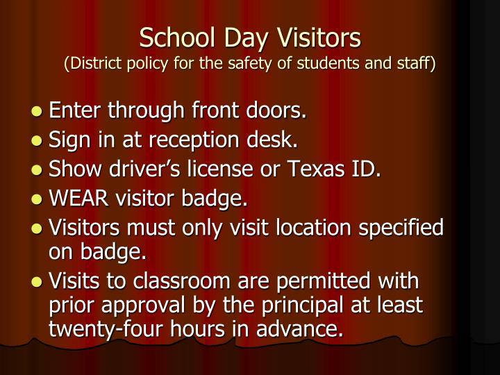 School Day Visitors