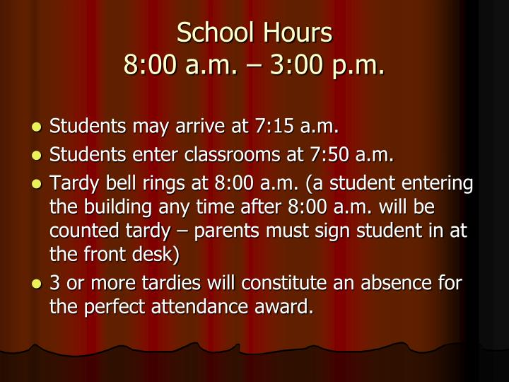 School hours 8 00 a m 3 00 p m
