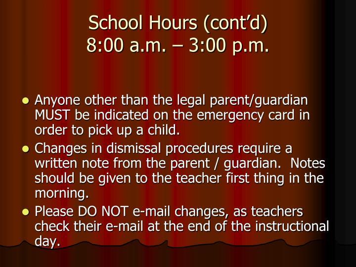School Hours (cont'd)