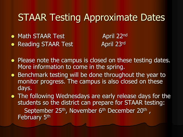 STAAR Testing Approximate Dates
