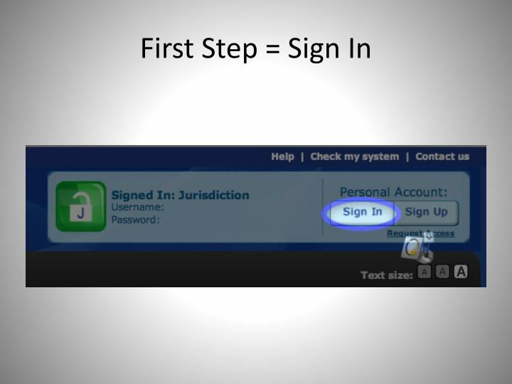 First Step = Sign In