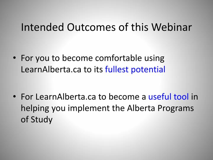 Intended Outcomes of this Webinar