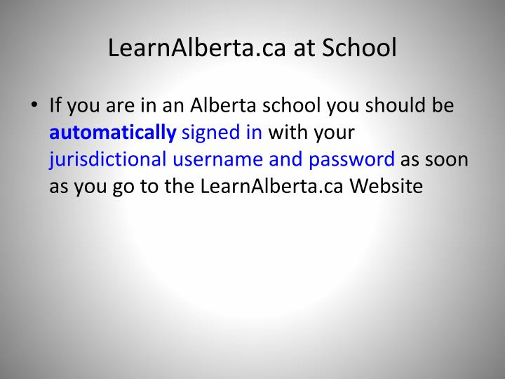 LearnAlberta.ca at School
