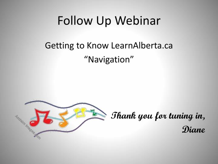Follow Up Webinar