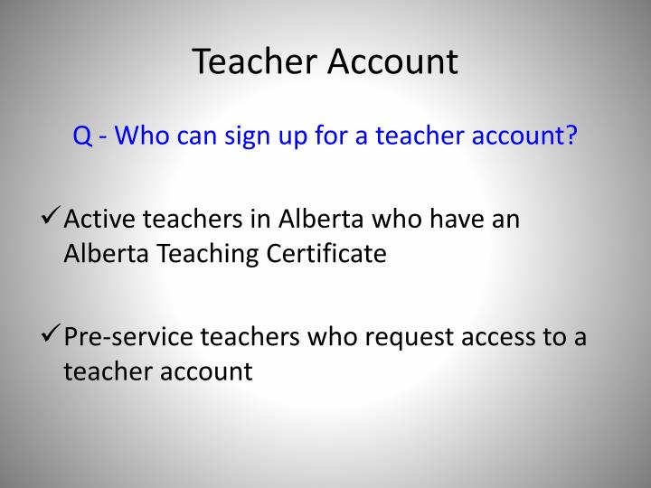 Teacher Account