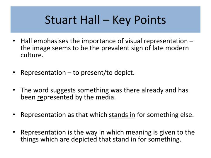 Stuart Hall – Key Points