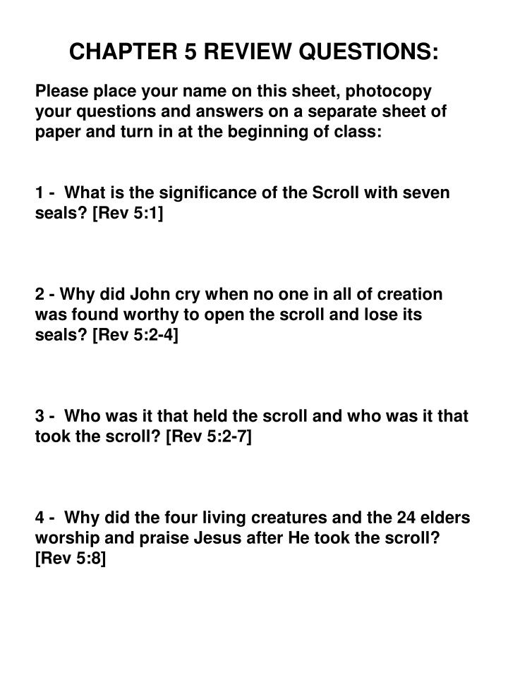 CHAPTER 5 REVIEW QUESTIONS: