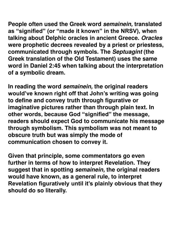 People often used the Greek word