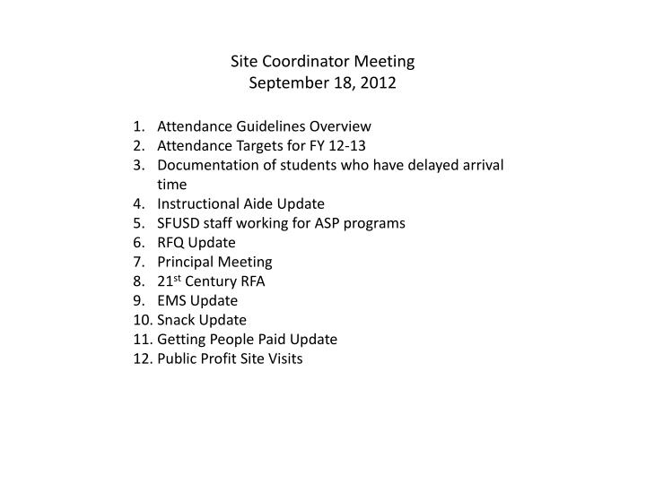 site coordinator meeting september 18 2012 n.