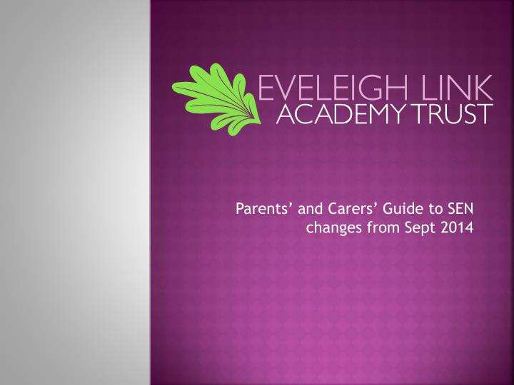 parents and carers guide to sen changes from sept 2014 n.
