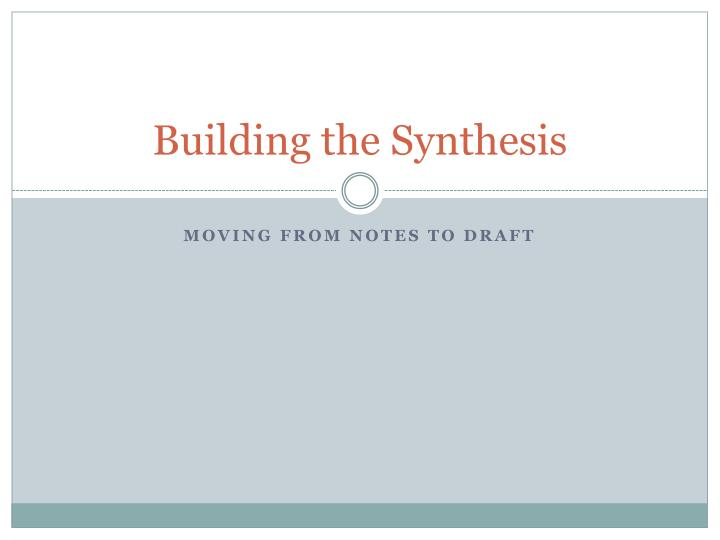building the synthesis n.