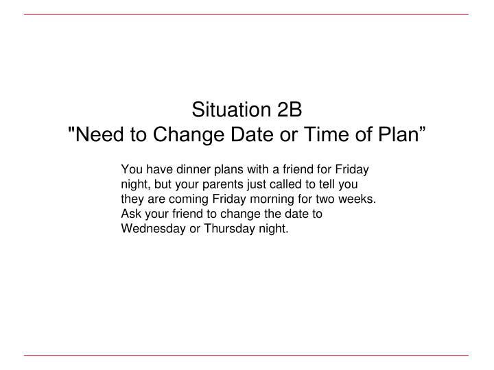 Situation 2B