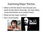 examining major themes
