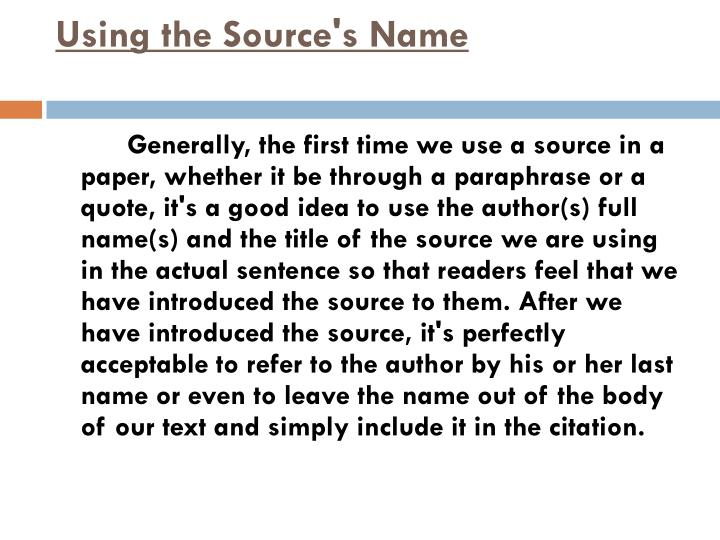 Using the Source's Name