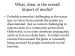 what then is the overall impact of media