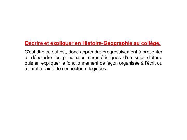 Décrire et expliquer en Histoire-Géographie au collège,