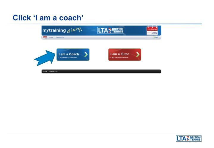 Click 'I am a coach'