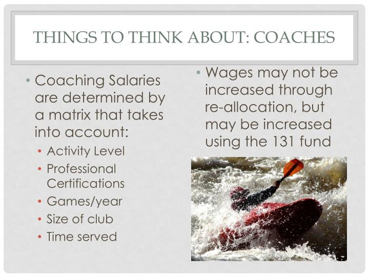 Things to think about: Coaches