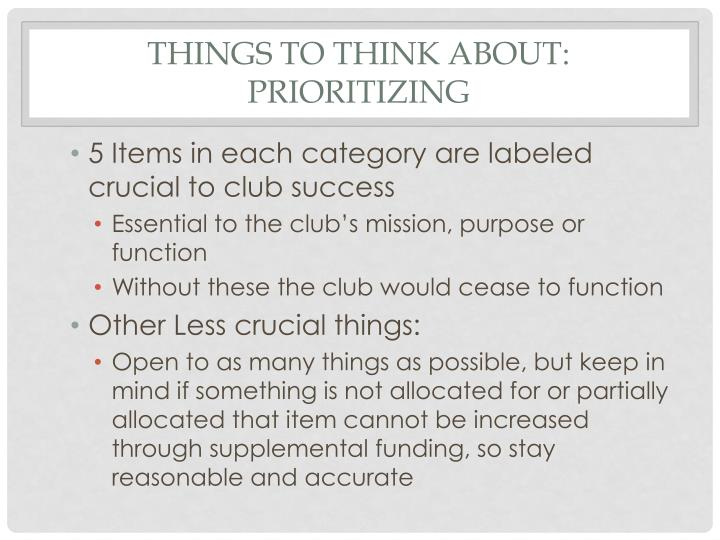 Things to think about: Prioritizing