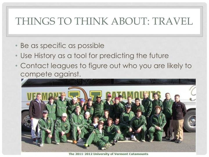 Things to think about: Travel