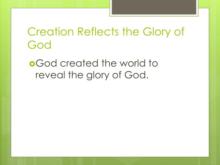 Creation Reflects the Glory of God