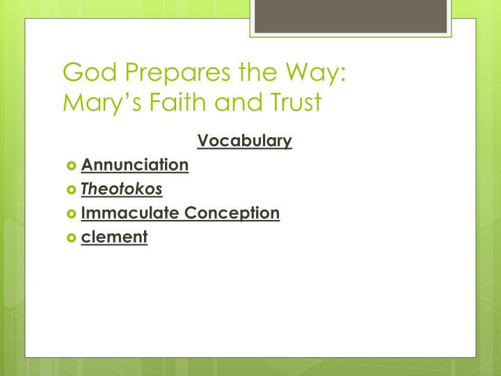 God Prepares the Way:  Mary's Faith and Trust