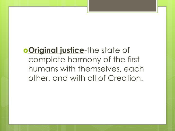 Original justice
