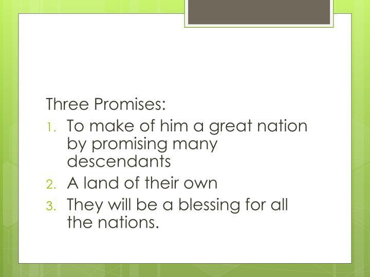 Three Promises: