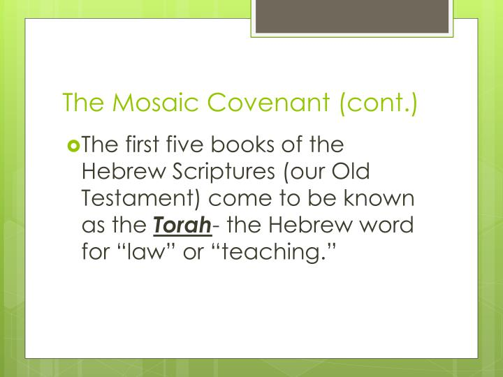 The Mosaic Covenant (cont.)